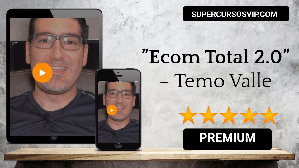 Photo of Ecom Total 2.0 – Temo Valle
