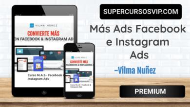 Photo of Más Ads Facebook e Instagram Ads IV Edición-Vilma Nuñez