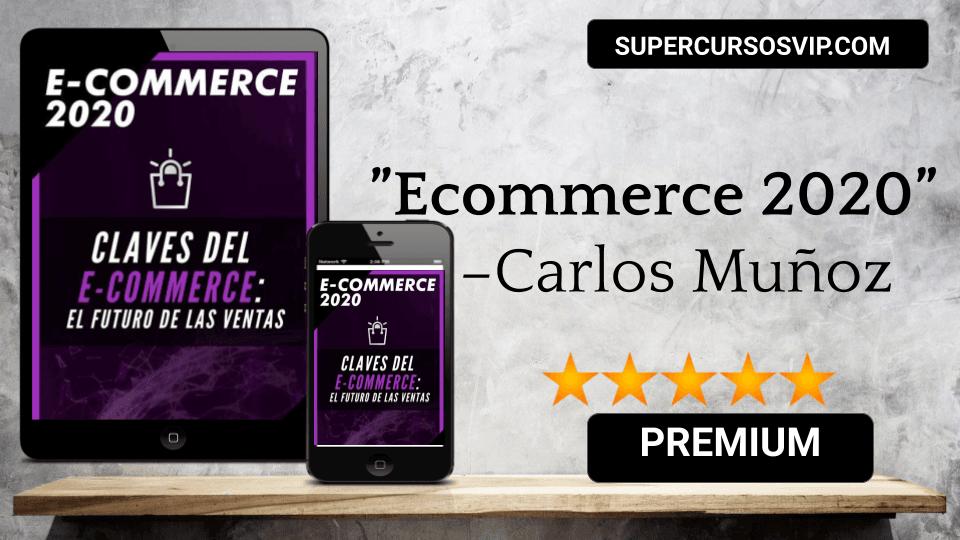 Photo of Ecommerce 2020 – Carlos Muñoz
