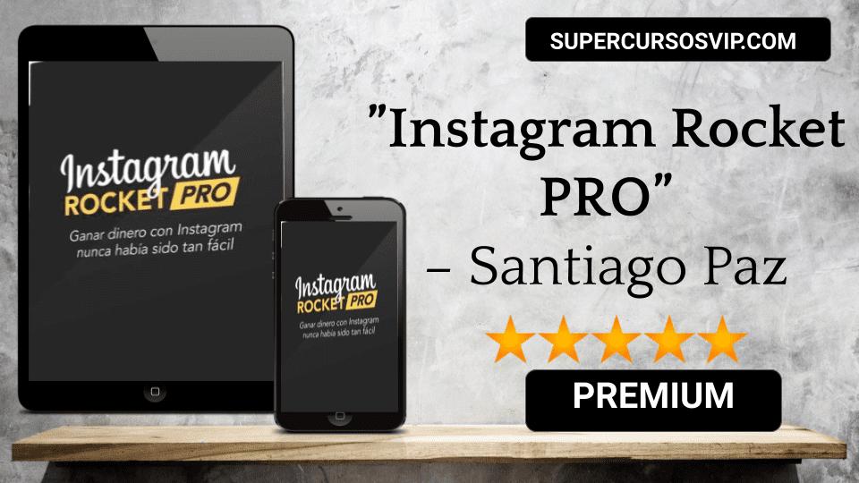 Photo of Instagram Rocket PRO – Santiago Paz