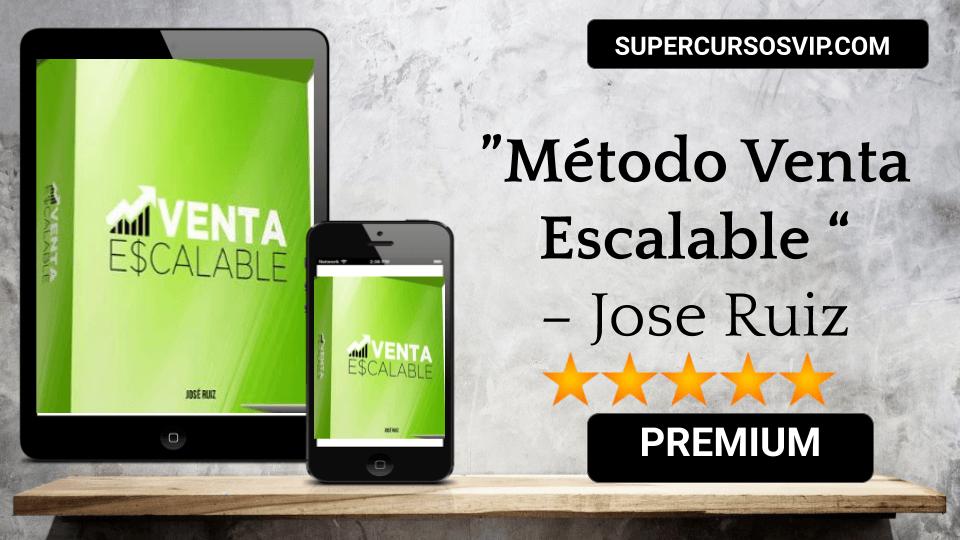 Photo of Método Venta Escalable – Jose Ruiz