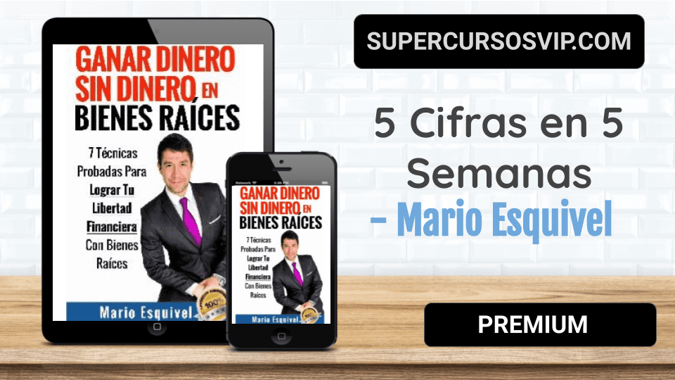 Photo of 5 Cifras en 5 Semanas – Mario Esquivel