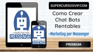 Photo of Como crear Chat Bots Rentables-Marketing por Messenger