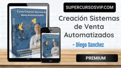 Photo of Creación Sistemas de Venta Automatizados – Diego Sanchez